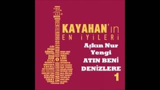 Download Lagu Akn Nur Yengi Atin Ben Denzlere Kayahan Gratis