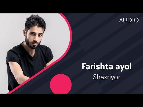 Shahxriyor - Farishta ayol | Шахриёр - Фаришта аёл (music version)