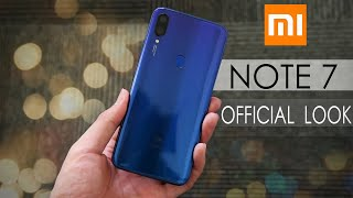 Xiaomi Note 7 Official First Look !!