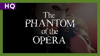 The Phantom of the Opera (2004) Trailer