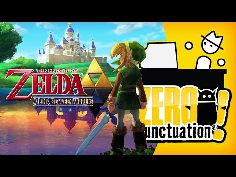 THE LEGEND OF ZELDA: A LINK BETWEEN WORLDS (Zero Punctuation)