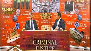 Criminal Justice with Solicitor Shafiul Azam S1 170219