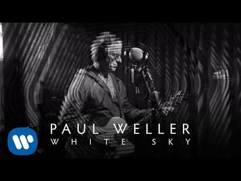 Miniatura del vídeo Paul Weller - White Sky.
