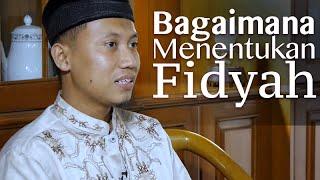 Konsultasi Syariah: Bagaimana Menunaikan Fidyah - Ustadz Ammi Nur Baits