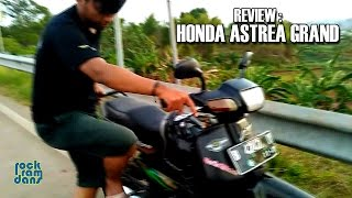 Review Honda Astrea Grand