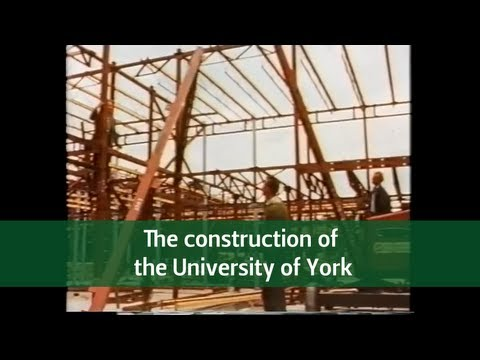 The Construction of the University of York