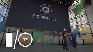 How Well Do You Know the Web? (Google I/O
