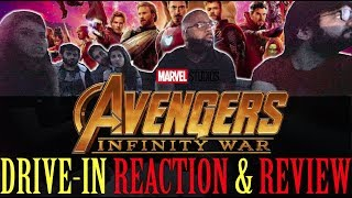 Avengers: Infinity War - Drive-In Movie Theater Reaction and Review! (SPOILERS)