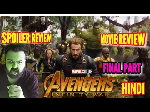 AVENGERS INFINITY WAR MOVIE REVIEW WITH SPOILERS IN HINDI | PART 3