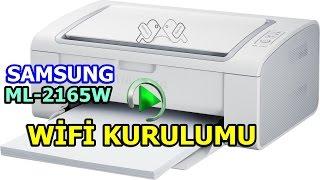 Samsung ML 2165W Bilgisayara WİFİ Kurulumu yapma