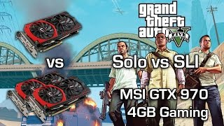 GTA V PC - GTX 970 vs GTX 970 SLI - 4k