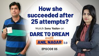 Success Story of Sonu Yadav, PO (Bank of India) | Dare to Dream With Anil Nagar 2.0 | EP-5