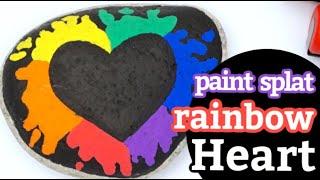 Paint Splat Rainbow Heart Rock Painting Tutorial