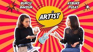 Artist - Aybüke Pusat (3. Bölüm)