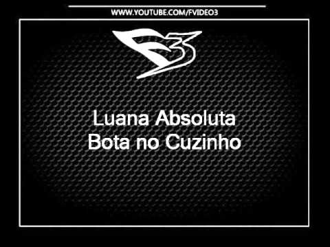 Mc Luana Absoluta - Bota No Cuzinho [dj Junior Da Provi]