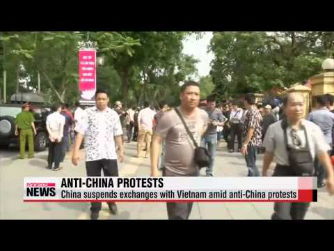 China suspends exchanges with Vietnam amid anti China protests