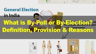 Learn about Bypoll, Byelections - Indian Polity | UPSC, IAS lecture