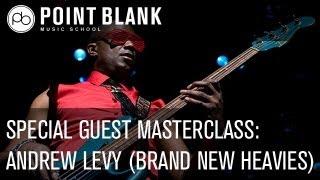 Andrew Levy (Brand New Heavies): Live Masterclass - Wednesday 23d January