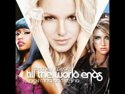 Britney Spears feat. KeSha & Nicki Minaj - Till The World Ends (Remix) Music Videos