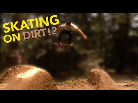SKATEBOARDING ON DIRT JUMPS!