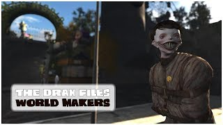 The Drax Files: World Makers [Episode 47: Mad World]