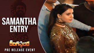 Akkineni Samantha Entry @ Rangasthalam Pre Release Event