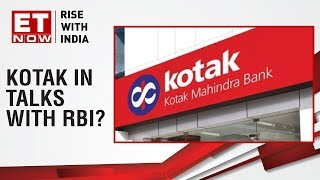 Kotak Mahindra in talks with RBI?