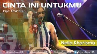 Download Lagu Nella Kharisma - Cinta Ini Untukmu (CIU) [OFFICIAL] Gratis STAFABAND