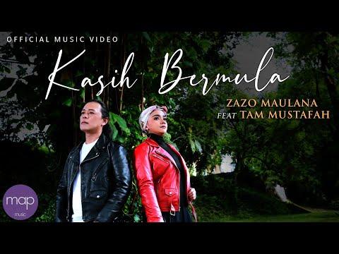 Zazo Maulana feat Tam Mustafah【 KASIH BERMULA 】 Official Music Video