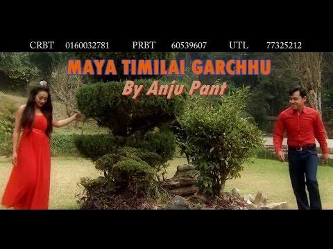Maya Timlai Garchhu - Nepali Modern Song - By Anju Panta video
