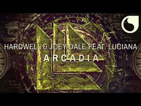 Hardwell & Joey Dale  Ft. Luciana - Arcadia (Original Mix) Music Videos