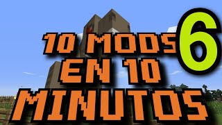 10 MODS EN 10 MINUTOS ║ Ep.006 ║ Minecraft