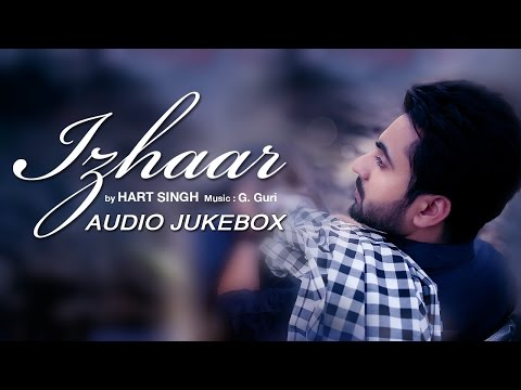 Izhaar | Punjabi Songs | Audio Jukebox | Full Album