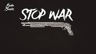 FREE 'S.T.O.P WAR ' Hard Aggressive Trap l  Hip Hop l Rap  Beat 2018 l Prod by Kado Beatz