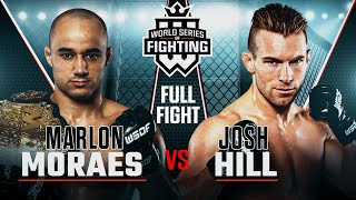 #WSOF18: Marlon Moraes vs Josh Hill Full Fight