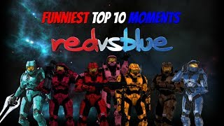 Top 10 Funniest Red vs Blue Moments [NEW 2017]