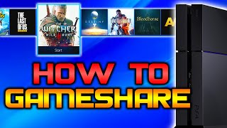 How To Gameshare On PS4! Play Your Friends Games, DLC & PlayStation Plus For Free!