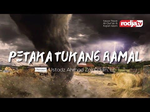 Petaka Tukang Ramal (Ustadz Ahmad Zainuddin,Lc.)