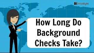 How Long Do Background Checks Take?