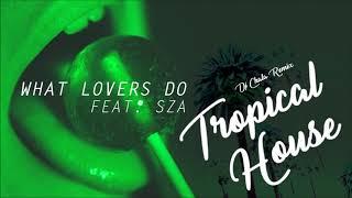Download Lagu Maroon 5 - What Lovers Do ft  SZA (Tropical House Reggaeton) DJ Chala Gratis STAFABAND