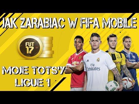 JAK ZARABIAĆ W FIFA MOBILE + MOJE TOTS'Y LIGUE 1