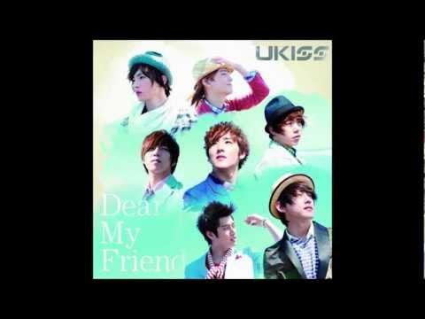 Dear My Friend-U KISS