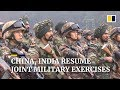Lagu China and India resume annual joint military exercises