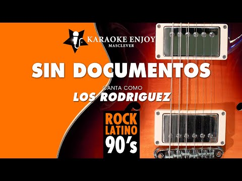 Sin documentos   Los Rodríguez Versión cover Karaoke con letra pintada