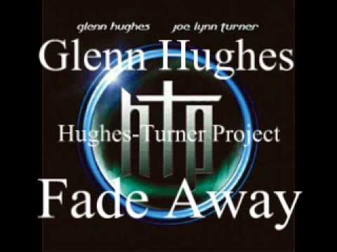 Glenn Hughes - Fade Away