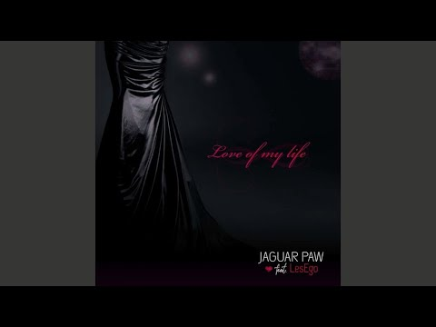 Jaguar Paw,Lesego - Love of My Life (Original Mix)
