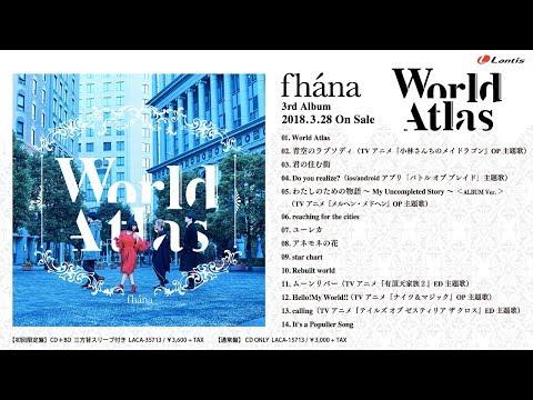 Fhána / 3rd ALBUM 「World Atlas 」全曲試聴動画
