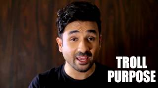TROLLING 101 - HOW TO TROLL - Vir Das
