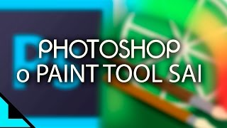 Usar Photoshop o Paint Tool sai .