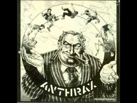 Anthrax - Capitalism Is Cannibalism & They Got It All Wrong